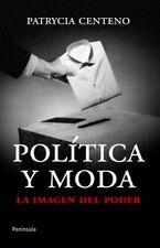 Política y moda: La imagen del poder (ATALAYA)