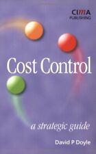 Cost Control: A Strategic Guide, Doyle, David 9781859715178 Free Shipping,,