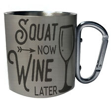 Squat Wine Later  Carabiner 11oz Mug gg448c