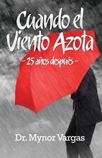 Cuando el Viento Azota : 25 años Después (2014, Paperback)