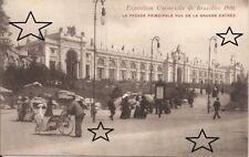 CPA - EXPO BRUXELLES 1910 - Façade principale vue de la Grande Entrée - NEUVE