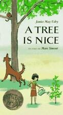 Rise and Shine: A Tree Is Nice by Janice M. Udry, Janice Udry, M. Udry and...