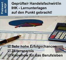 Handelsfachwirt IHK - TOP Lernunterlagen - Autor: Dozent/ Consultant