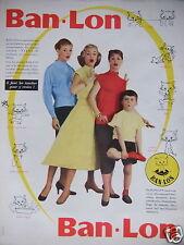 PUBLICITÉ 1956 TISSUS BAN LON IL FAUT LES TOUCHER POUR Y CROIRE - ADVERTISING