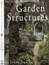 Smith & Hawken garden structures by Linda Joan Smith (Hardback)