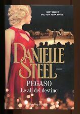 PEGASO - LE ALI DEL DESTINO - DANIELLE STEEL - SPERLING - 2015  [NS1]