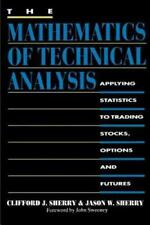Mathematics of Technical Analysis Applying Statistics to Trading Stocks hardcov