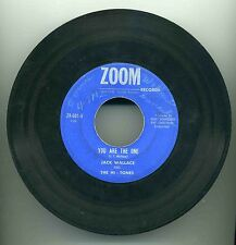 Original ZOOM Jack Wallace & Hi-Tones You Are The One Vintage 45 RPM Record