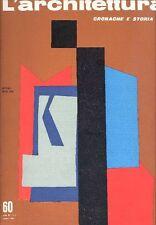 L'ARCHITETTURA. Cronache e storia. Direttore Bruno Zevi 1960 - N.60