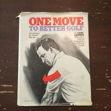 1975 One Move To Better Golf by Carl Lohren Larry Dennis Signed 1st Edition