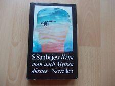 Satimshan Sanbajew: Wenn man nach Mythen dürstet -  Novellen