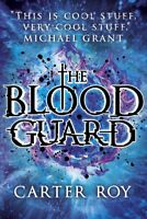 The Blood Guard, Roy, Carter, Very Good condition, Book