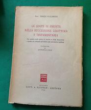 L24> LE QUOTE DI EREDITA' NELLA SUCCESSIONE LEGITTIMA E TESTAMENTARIA - 1948