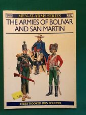 The armies of bolivar and san martin - Terry Hooker; Ron Poulter [Men at arms]