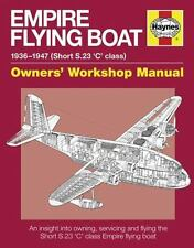 Empire Flying Boat Manual (Haynes Manuals), Cassidy, Brian