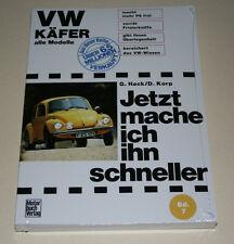 Jetzt mache ich ihn schneller: Tuning VW Käfer 1200 1300 1500 1302 1303 Mexico