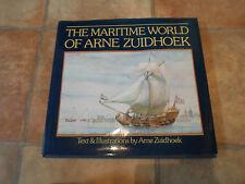 The Maritime World of Arne Zuidhoek - Text & Illustrations by Arne Zuidhoek