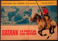 Fotobusta SATANK LA FRECCIA CHE UCCIDE 1955 RARA! JOHN PAYNE ROD CAMERON WESTERN