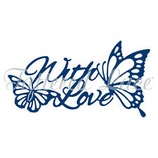 Tattered Lace Cutting Dies BUTTERFLY WITH LOVE D1084  Stephanie Weightman *