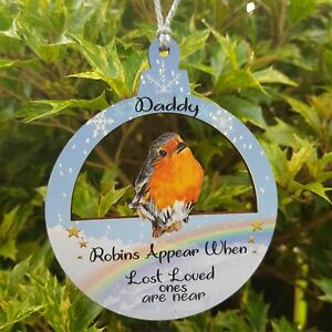 Robins Appear when loved ones are near Hanging  Plaque Memorial Christmas Gift