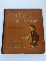 Antique The Pied Piper of Hamelin Browning Greenaway Illustrated VINTAGE 1888