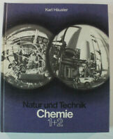 Karl Häusler Natur & Technik Chemie 1+2 von 1970 Schulbuch B14609