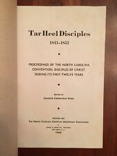 RARE 1841-1852 Tar Heel Disciples of Christ Church, Missionary, North Carolina