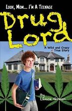 Look, Mom... I'm a Teenage Drug Lord by Lance Green (2013, Paperback)