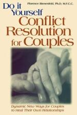 Do-It-Yourself Conflict Resolution for Couples, Bienenfeld Ph.D., Florence, Good