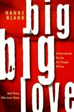 Big Big Love: A Sourcebook on Sex for People of Size and Those Who-ExLibrary