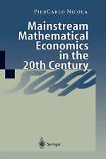 NEW Mainstream Mathematical Economics in the 20th Century by PierCarlo Nicola