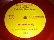 """Jack Kevorkian/Sucide Machines 7"""" Vans Song RED VINYL YOUTH RENDITION RECORDS"""