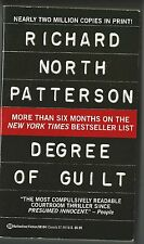 Degree of Guilt by Richard North Patterson