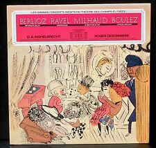 Berlioz Ravel :Kolassi Inghelbrecht 56 & 60 - Milhaud Boulez :Désormière 48 & 50