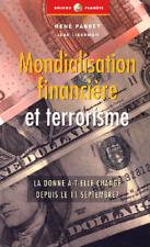 MONDIALISATION FINANCIÈRE ET TERRORISME**NEUF**DU NOUVEAU DEPUIS 11 SEPTEMBRE ?