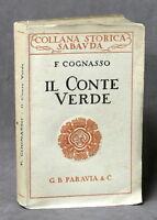 Savoia Collana Storica Sabauda Cognasso - Il Conte Verde - 1^ ed. 1926 Amedeo VI
