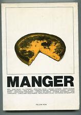 MANGER  BEN- LE GAC- PEREC- SAVITZKAYA .... YELLOW NOW 1980