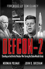 (Good)-Defcon-2: Standing on the Brink of Nuclear War During the Cuban Missile C