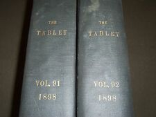 1898 THE TABLET A WEEKLY NEWSPAPER & REVIEW 2 BOUND VOLUMES 91 & 92 - R 1068