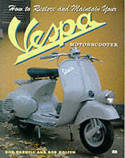 How to Restore and Maintain Your Vespa Motorscooter by Golfen, Bob ( Author ) ON
