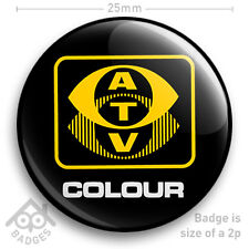 "ATV COLOUR RETRO TV Television Logo Badge 1970's 1980's -  25mm 1"" Badge"