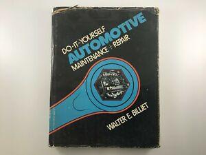 DO-IT-YOURSELF AUTOMOTIVE MAINTENANCE+REPAIR / WALTER E. BILLIET
