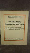 ASTROLOGIE  Conrad Moricand- Portraits astrologiques. 1933