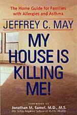 My House Is Killing Me!: The Home Guide for Families with Allergies an-ExLibrary