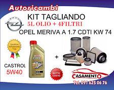 KIT FILTRI TAGLIANDO OPEL MERIVA A 1.7 CDTI 74KW  09/2003+ 5L OLIO CASTROL 5W40