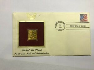 UNITED WE STAND GOLD FLAG STAMP REPLICA FDC OCT 24 2001 34 Cents