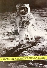 CARTE POSTALE PHOTO 1969 ON A MARCHE SUR LA LUNE