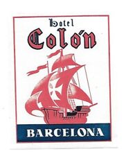 Authentic Vintage Luggage Label ~ HOTEL COLON ~ Barcelona, Spain