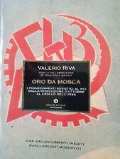 Libro Valerio Riva Oro da Mosca I finanziamenti sovietici al PCI Oscar  #UF2