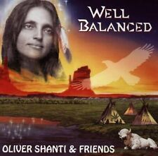 Oliver Shanti & Friends Well balanced (1995) [CD]